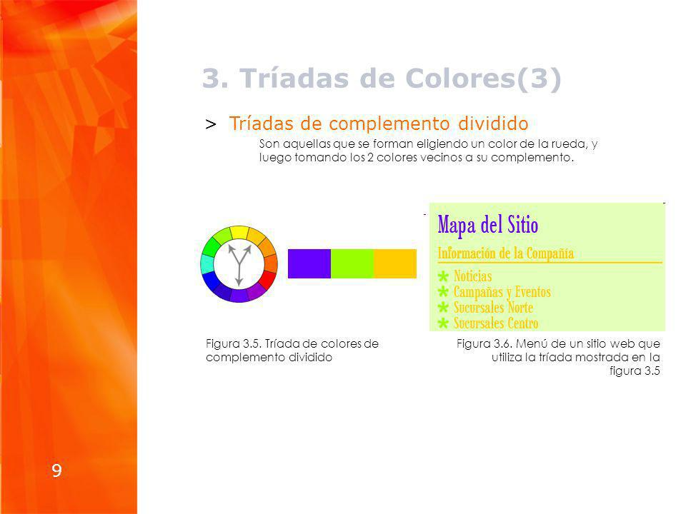 9 >Tríadas de complemento dividido Son aquellas que se forman eligiendo un color de la rueda, y luego tomando los 2 colores vecinos a su complemento.