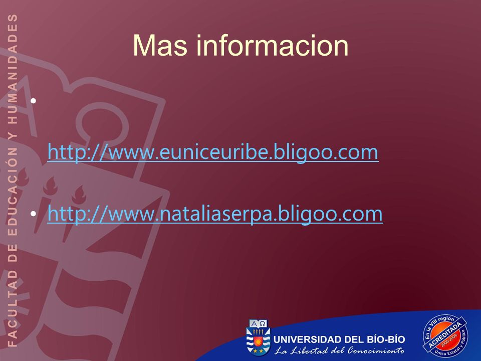 Mas informacion http://www.euniceuribe.bligoo.com http://www.nataliaserpa.bligoo.com