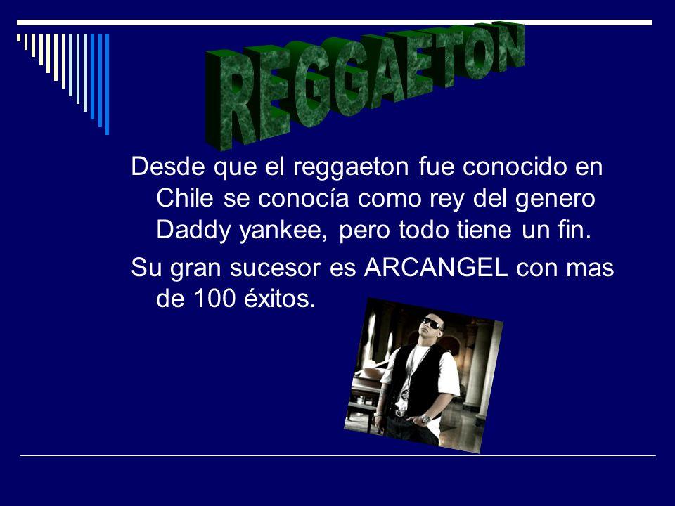 Desde que el reggaeton fue conocido en Chile se conocía como rey del genero Daddy yankee, pero todo tiene un fin.
