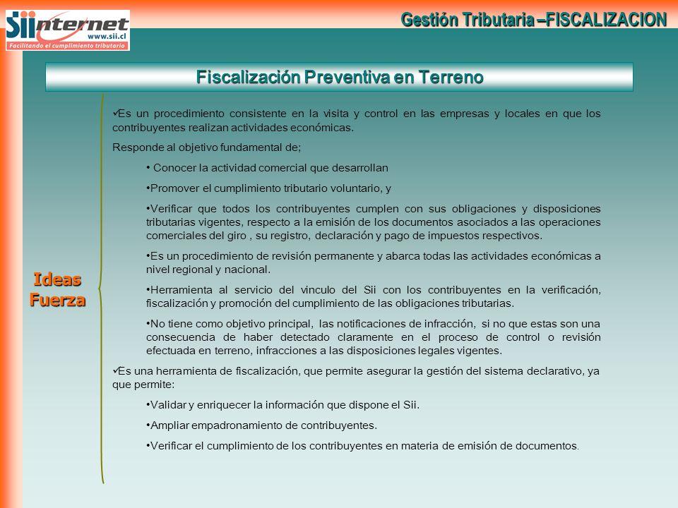 Gestión Tributaria –FISCALIZACION Es un procedimiento consistente en la visita y control en las empresas y locales en que los contribuyentes realizan