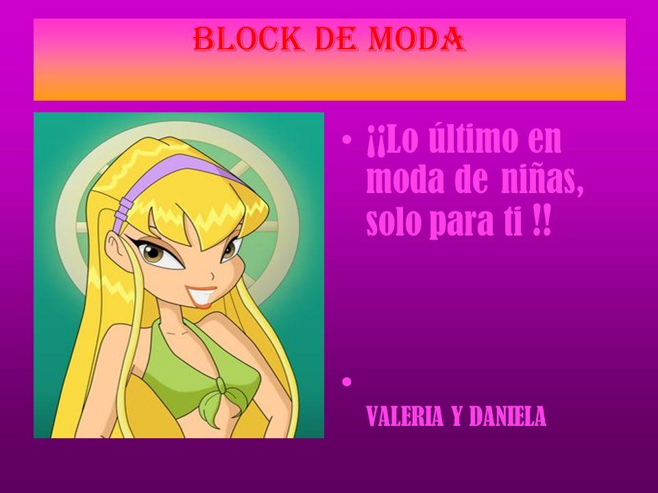 ¡¡ Lo último en moda de niñas, solo para ti !! VALERIA Y DANIELA BLOCK DE MODA