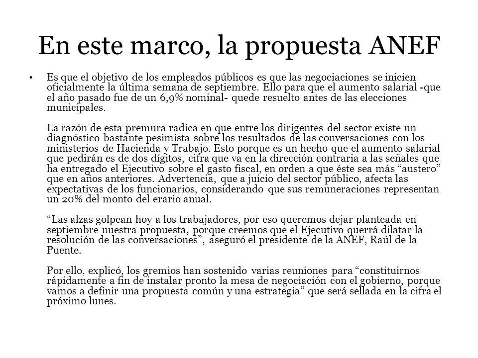 En este marco, la propuesta ANEF Es que el objetivo de los empleados públicos es que las negociaciones se inicien oficialmente la última semana de septiembre.