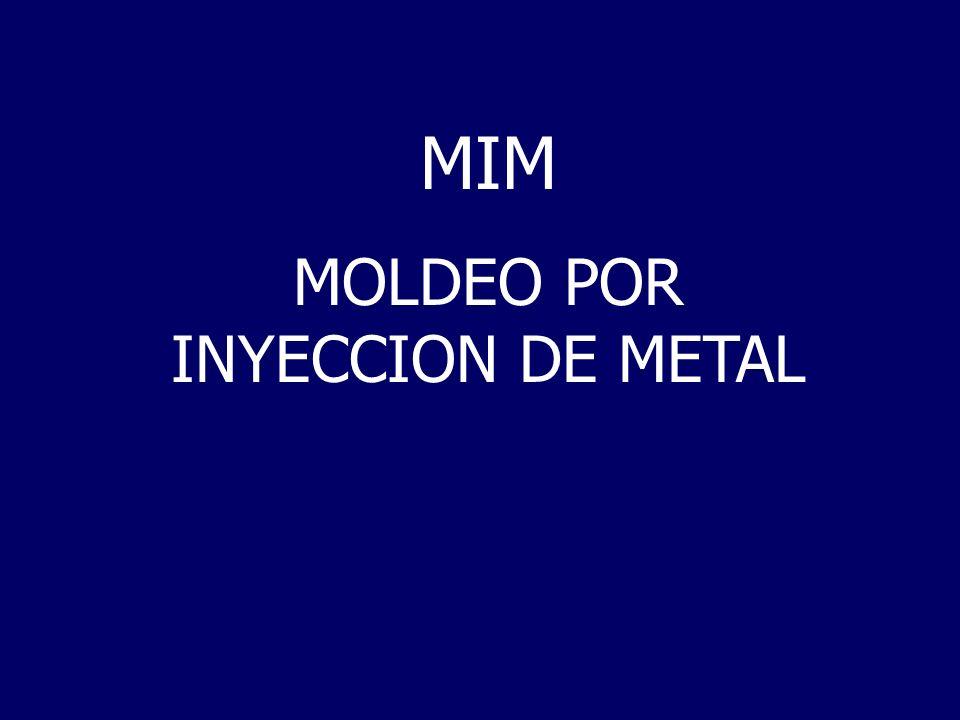 MIM MOLDEO POR INYECCION DE METAL