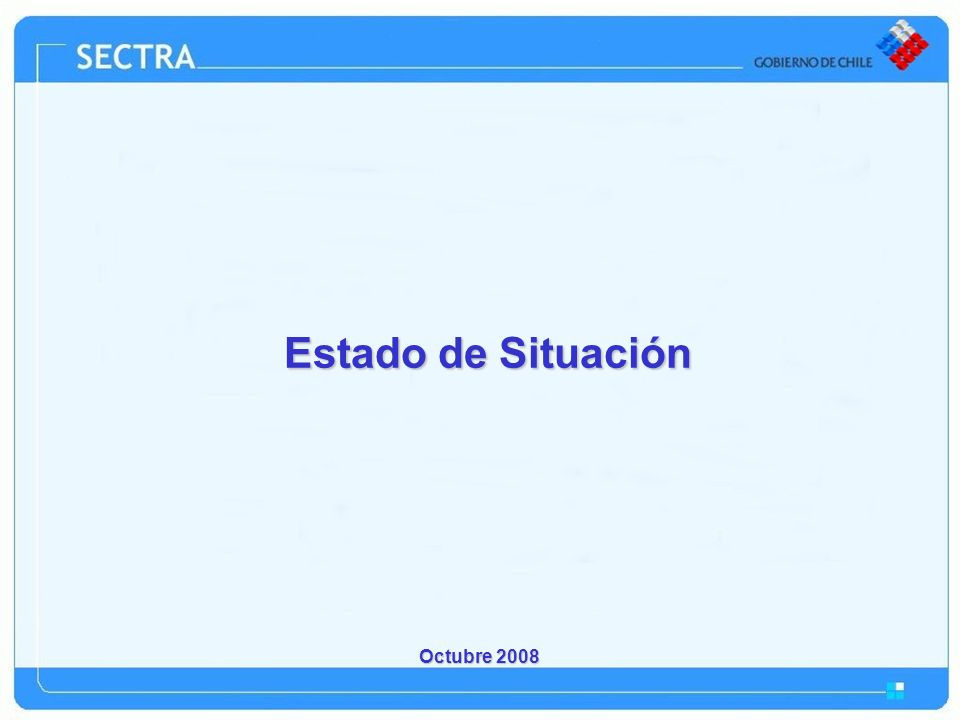Octubre 2008 Estado de Situación