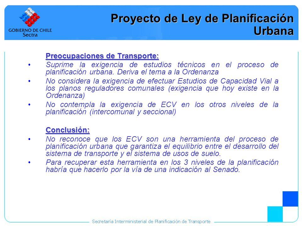 23 Proyecto de Ley de Planificación Urbana Preocupaciones de Transporte: Suprime la exigencia de estudios técnicos en el proceso de planificación urba