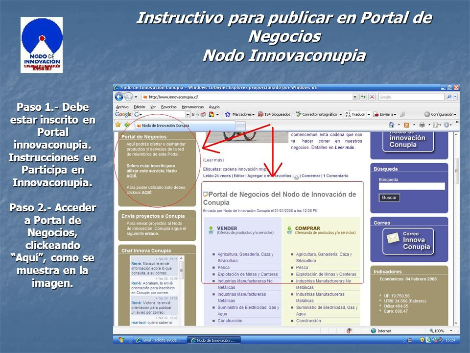 Instructivo para publicar en Portal de Negocios Nodo Innovaconupia Paso 1.- Debe estar inscrito en Portal innovaconupia.