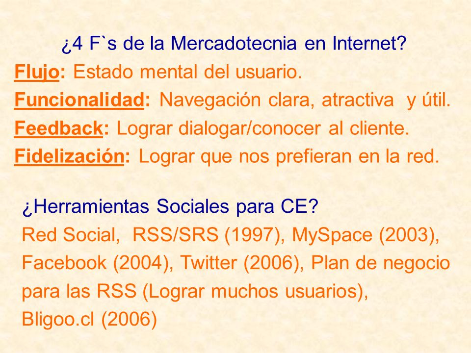 ¿4 F`s de la Mercadotecnia en Internet. Flujo: Estado mental del usuario.