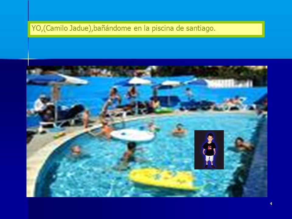 4 YO,(Camilo Jadue),bañándome en la piscina de santiago.