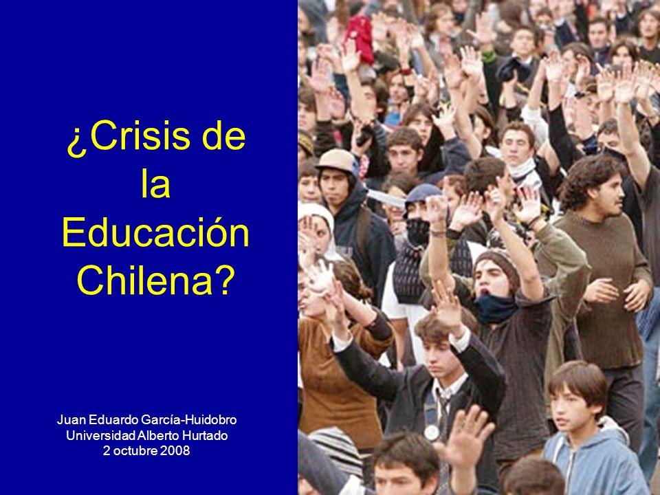 1 ¿Crisis de la Educación Chilena? Juan Eduardo García-Huidobro Universidad Alberto Hurtado 2 octubre 2008
