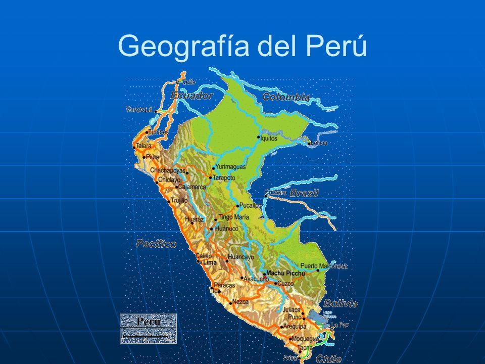 Ubicación geográfica del Perú El Perú es un país líder o Sub regional