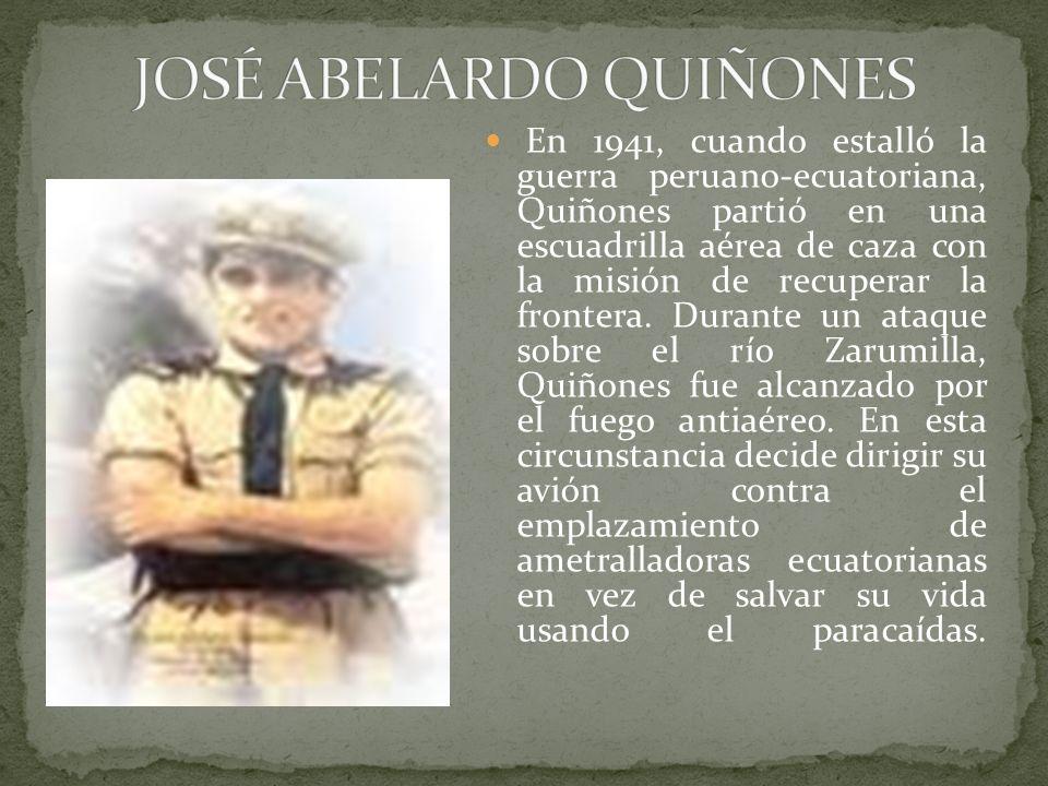 En 1941, cuando estalló la guerra peruano-ecuatoriana, Quiñones partió en una escuadrilla aérea de caza con la misión de recuperar la frontera.