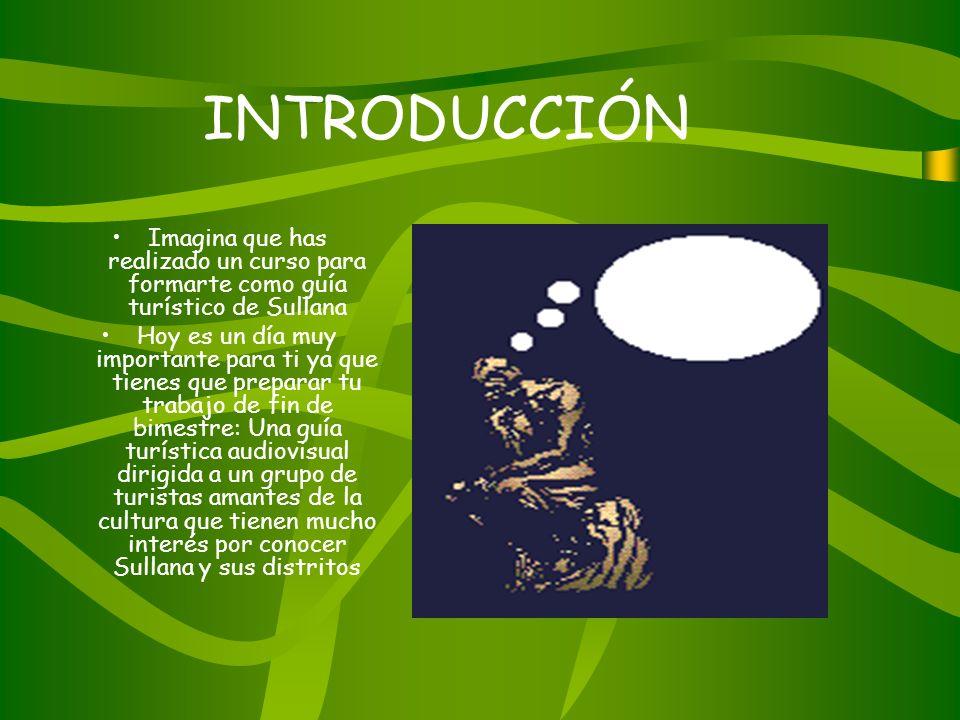 PROYECTO: GUÍA TURÍSTICA Y CULTURAL DE SULANA