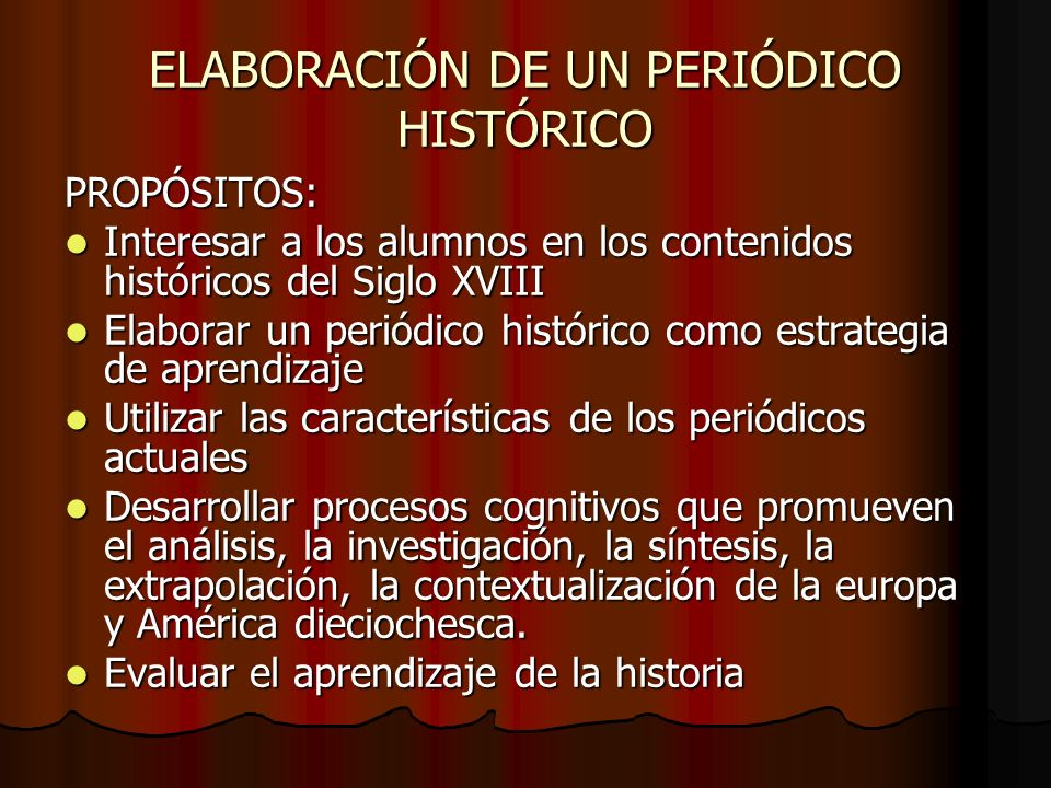 METODOLOGÍA DE ELABORACIÓN NOTICIA INFORMATIVA Debe ser breve e incluir la descripción del hecho histórico, su fecha y sus protagonistas.