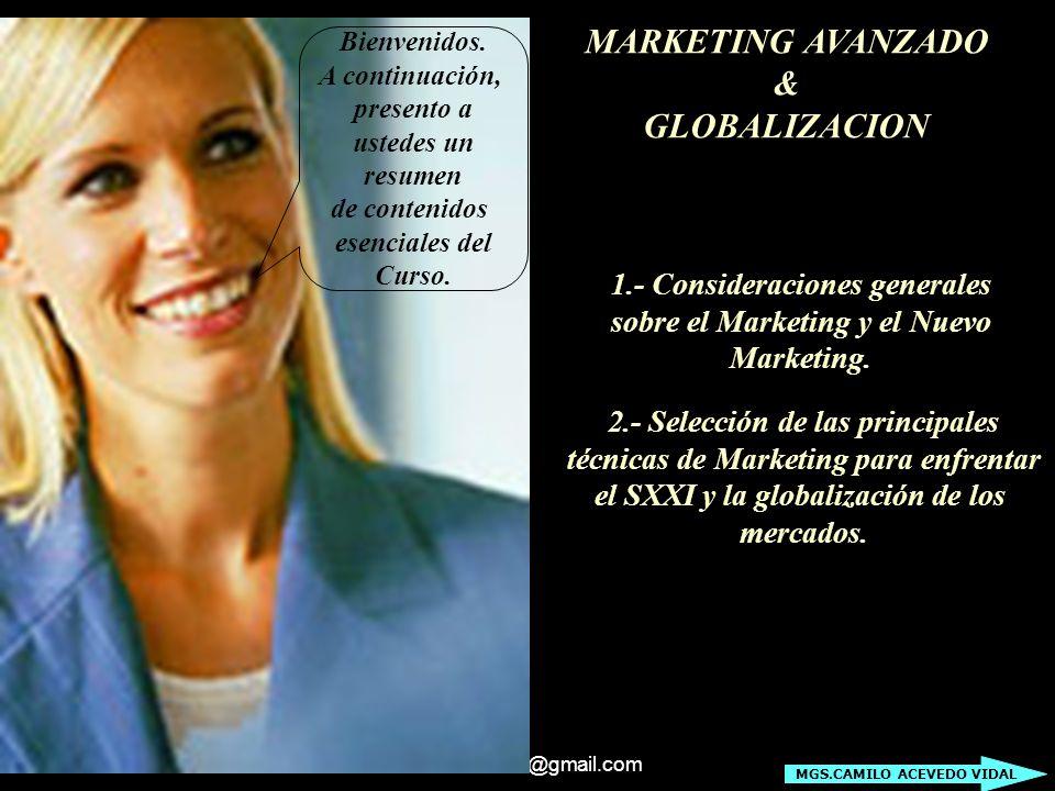 darcomchile@gmail.com Principio N° 6: (Mensajes y Permition Marketing) Utilizar Nuevas Formas de alcanzar al cliente con nuestros Mensajes....