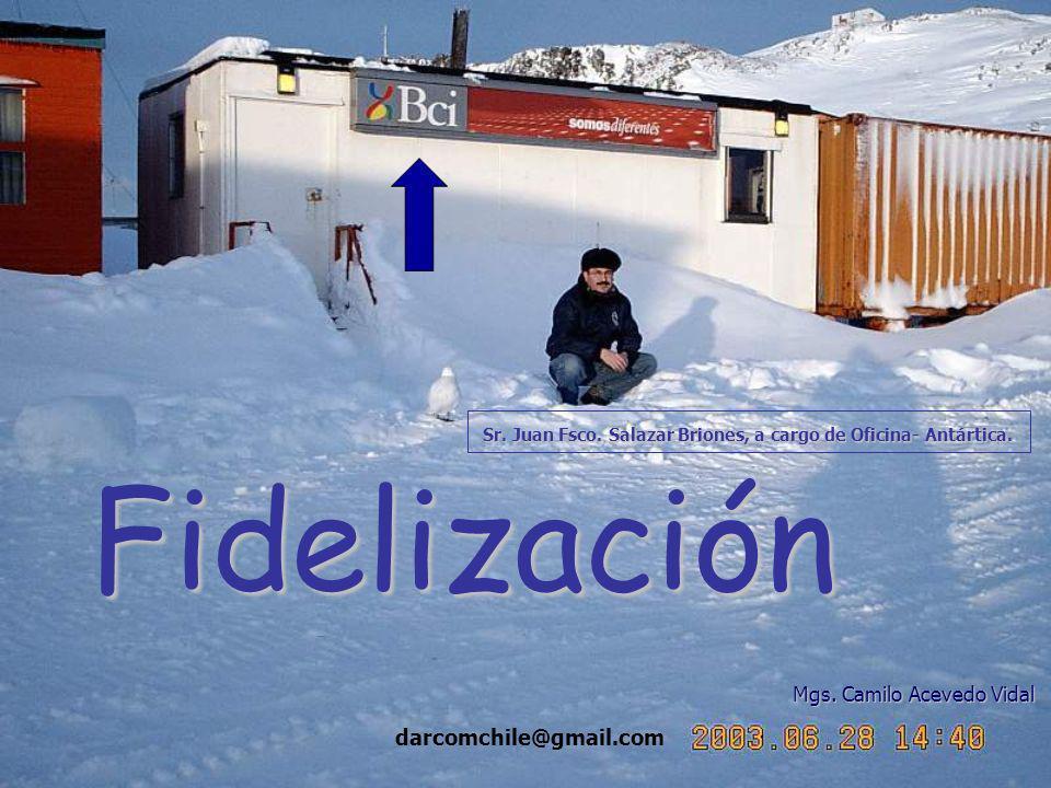 darcomchile@gmail.com Fidelización Mgs. Camilo Acevedo Vidal Sr.