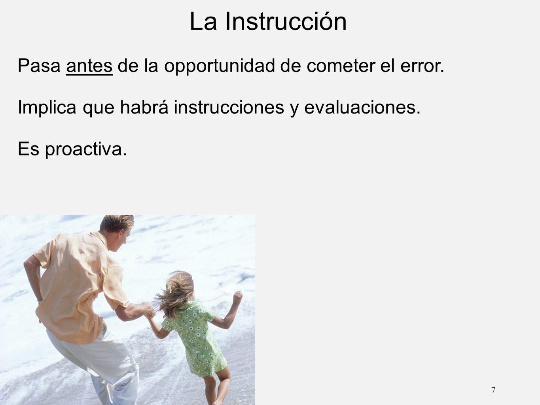 8 La Disciplina Clase de ErrorLa Disciplina 1.El niño ha sido irresponsable.