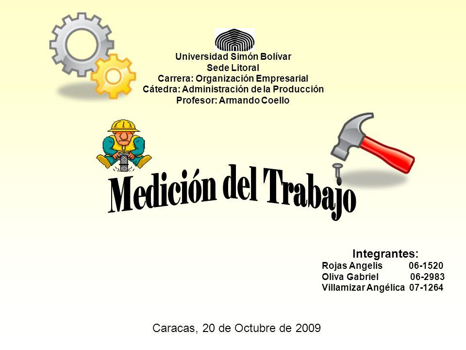 Universidad Simón Bolívar Sede Litoral Carrera: Organización Empresarial Cátedra: Administración de la Producción Profesor: Armando Coello Integrantes