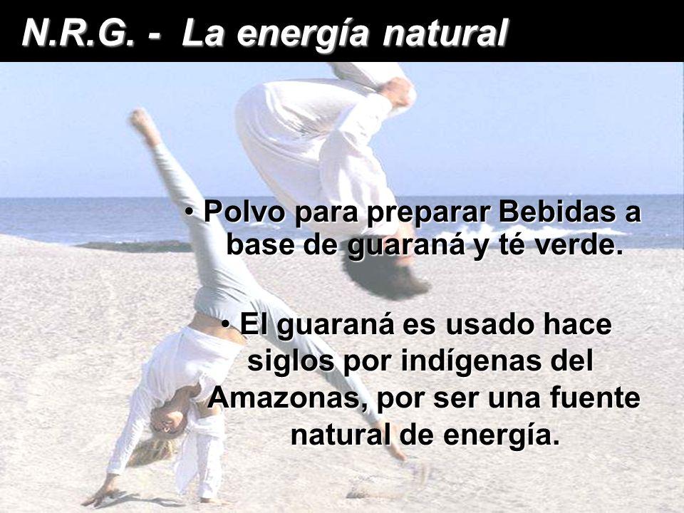 N.R.G. Aumenta en forma natural la energía y la vitalidad, la energía y la vitalidad, manteniendo un nivel estable durante el día. manteniendo un nive