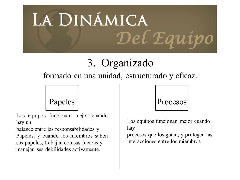 3. Organizado formado en una unidad, estructurado y eficaz. Papeles Text Los equipos funcionan mejor cuando hay un balance entre las responsabilidades