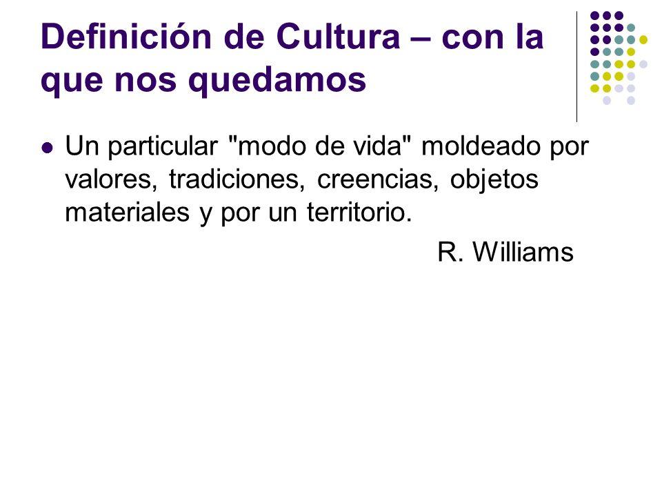 Definición de Cultura – con la que nos quedamos Un particular