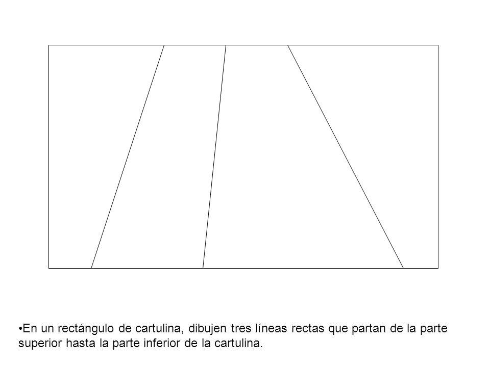 En un rectángulo de cartulina, dibujen tres líneas rectas que partan de la parte superior hasta la parte inferior de la cartulina.