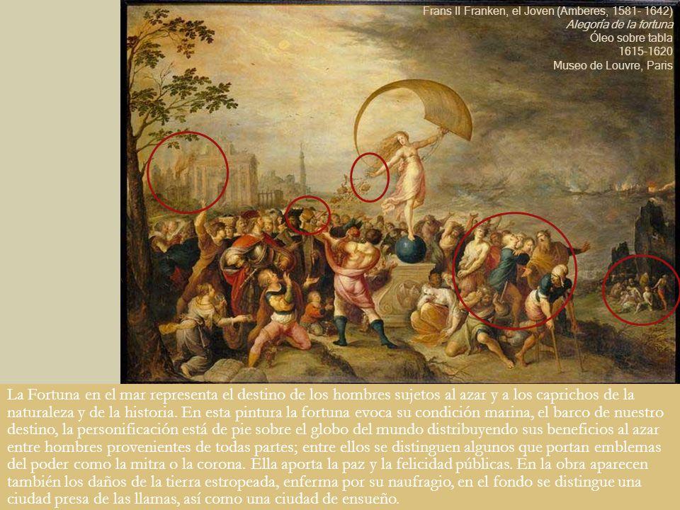 La Fortuna en el mar representa el destino de los hombres sujetos al azar y a los caprichos de la naturaleza y de la historia. En esta pintura la fort