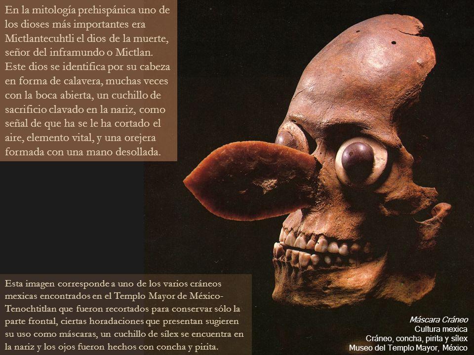 En la mitología prehispánica uno de los dioses más importantes era Mictlantecuhtli el dios de la muerte, señor del inframundo o Mictlan. Este dios se