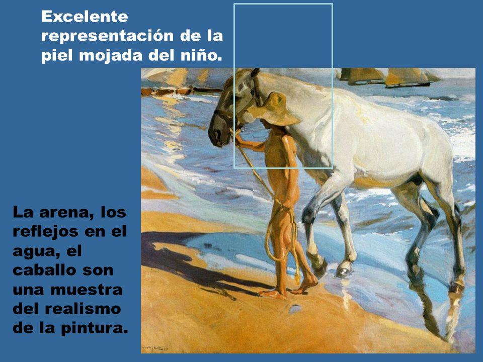 La arena, los reflejos en el agua, el caballo son una muestra del realismo de la pintura. Excelente representación de la piel mojada del niño.
