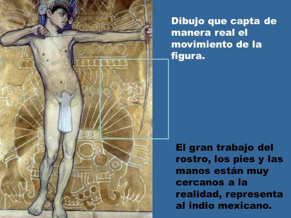 El gran trabajo del rostro, los pies y las manos están muy cercanos a la realidad, representa al indio mexicano.