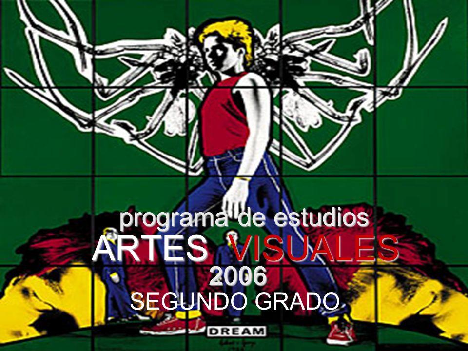 ARTES VISUALES programa de estudios 2006 SEGUNDO GRADO