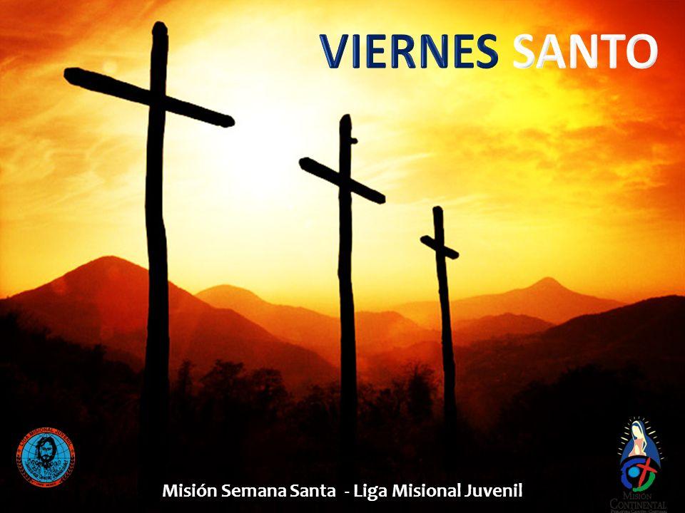 Misión Semana Santa - Liga Misional Juvenil