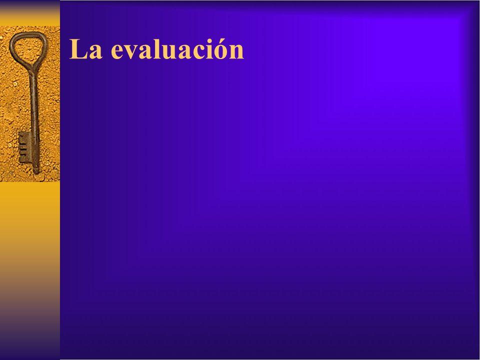 La evaluación
