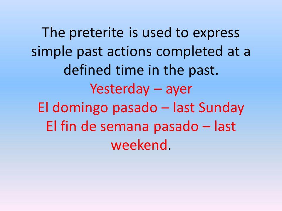 Preterite tense of regular verbs 4
