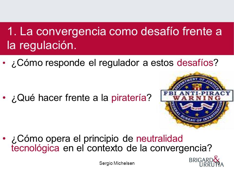 Sergio Michelsen10 ¿ Cómo responde el regulador a estos desafíos.