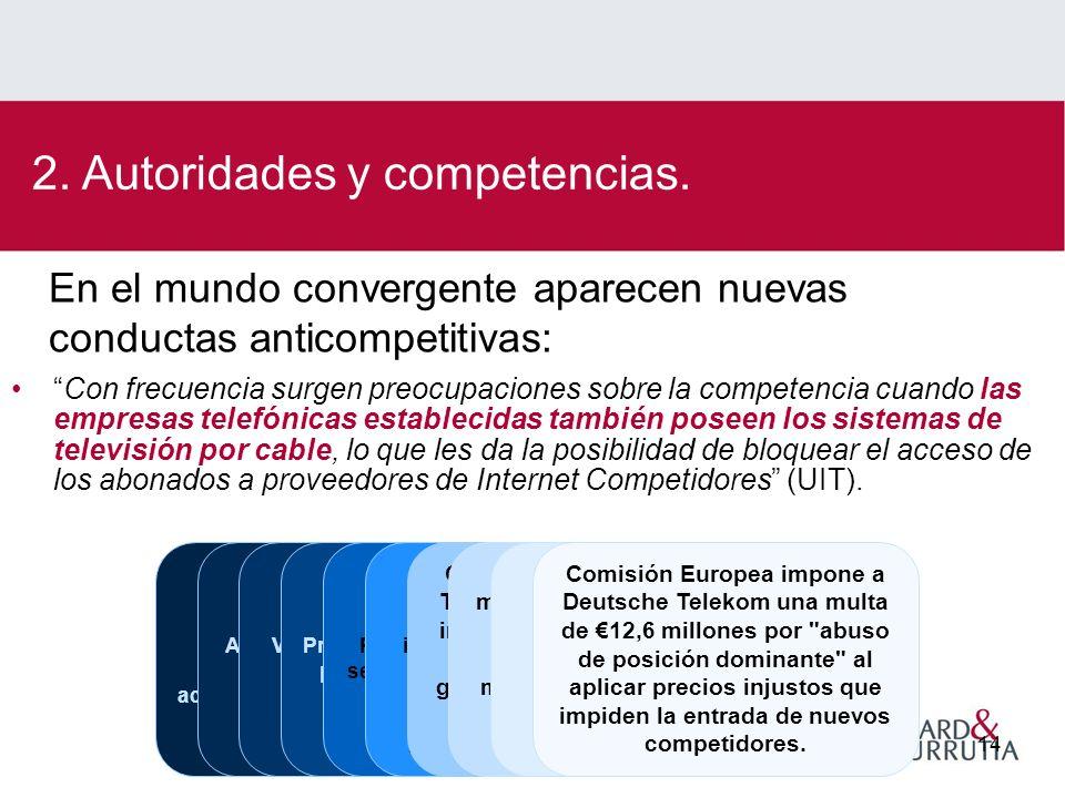 Sergio Michelsen14 Con frecuencia surgen preocupaciones sobre la competencia cuando las empresas telefónicas establecidas también poseen los sistemas de televisión por cable, lo que les da la posibilidad de bloquear el acceso de los abonados a proveedores de Internet Competidores (UIT).