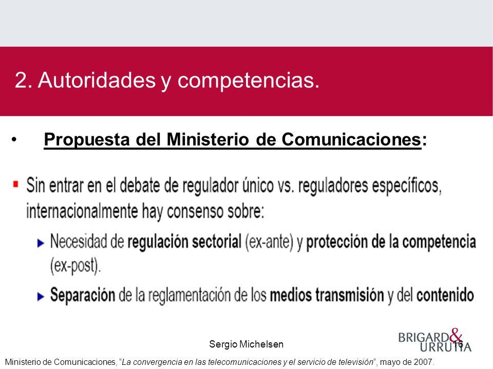 Sergio Michelsen16 2. Autoridades y competencias.