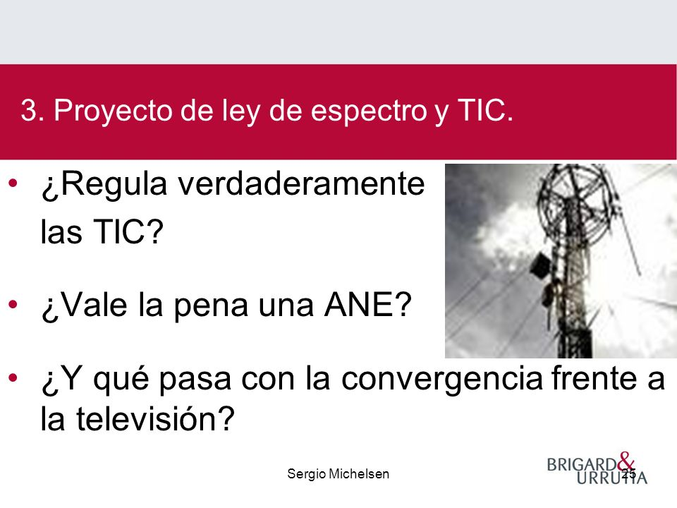 Sergio Michelsen25 ¿Regula verdaderamente las TIC.