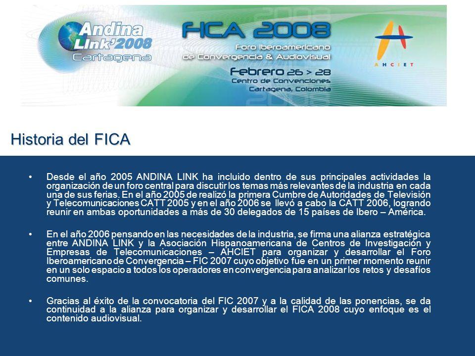 Historia del FICA Desde el año 2005 ANDINA LINK ha incluido dentro de sus principales actividades la organización de un foro central para discutir los temas más relevantes de la industria en cada una de sus ferias.