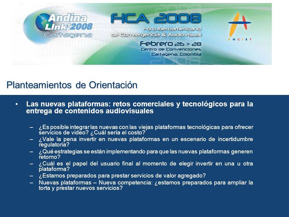 Planteamientos de Orientación Transición a la televisión digital y HD –¿Existe un Estándar Digital ideal para América Latina.