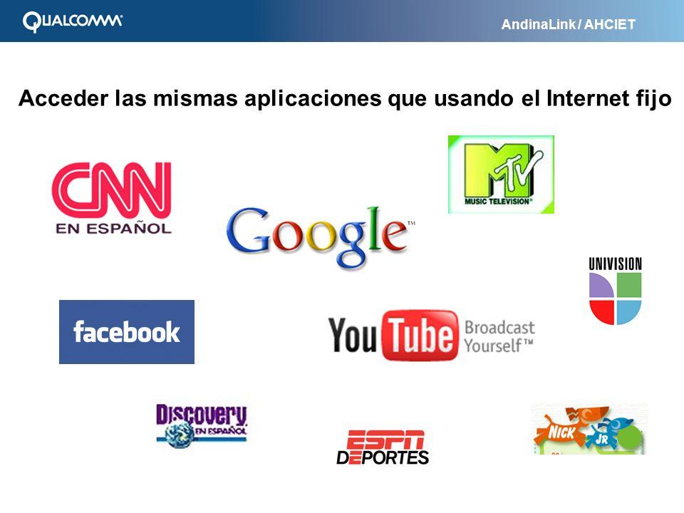 AndinaLink / AHCIET Acceder las mismas aplicaciones que usando el Internet fijo