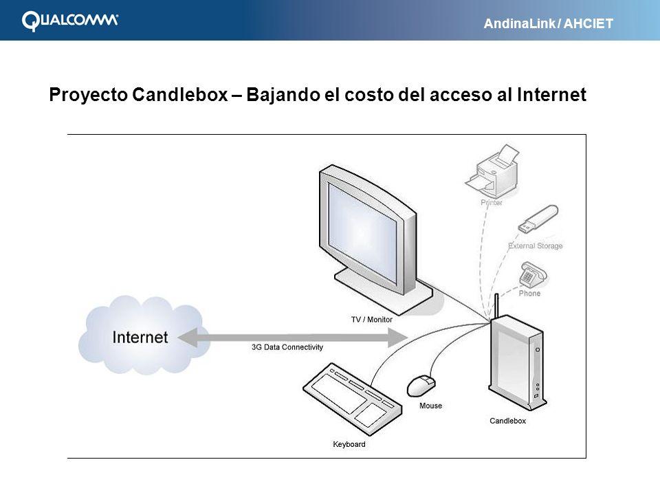 AndinaLink / AHCIET Proyecto Candlebox – Bajando el costo del acceso al Internet