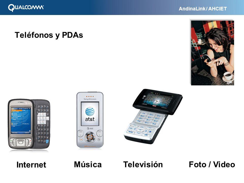 AndinaLink / AHCIET Teléfonos y PDAs Internet TelevisiónMúsicaFoto / Video