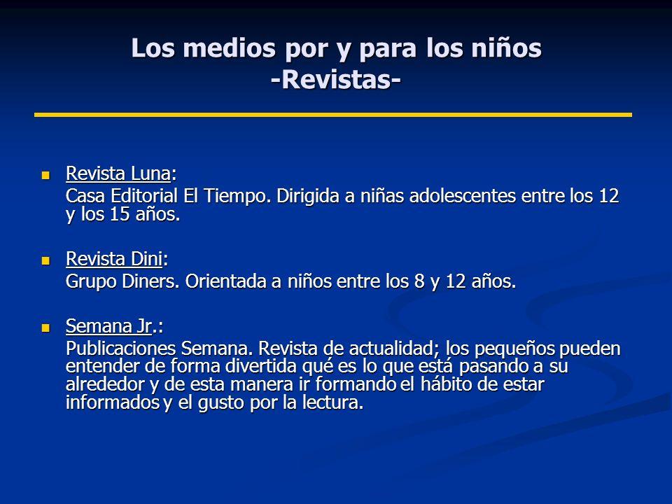 Los medios por y para los niños -Revistas- Revista Luna: Revista Luna: Casa Editorial El Tiempo.