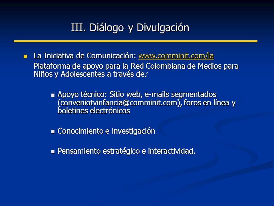 III.Diálogo y Divulgación III.