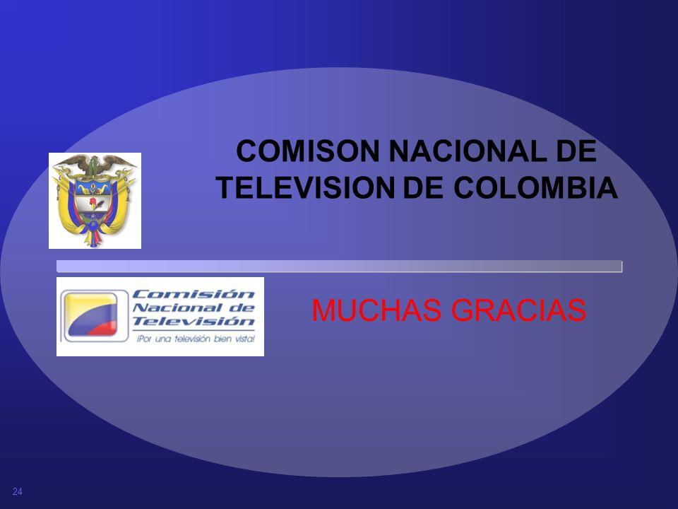 24 COMISON NACIONAL DE TELEVISION DE COLOMBIA MUCHAS GRACIAS