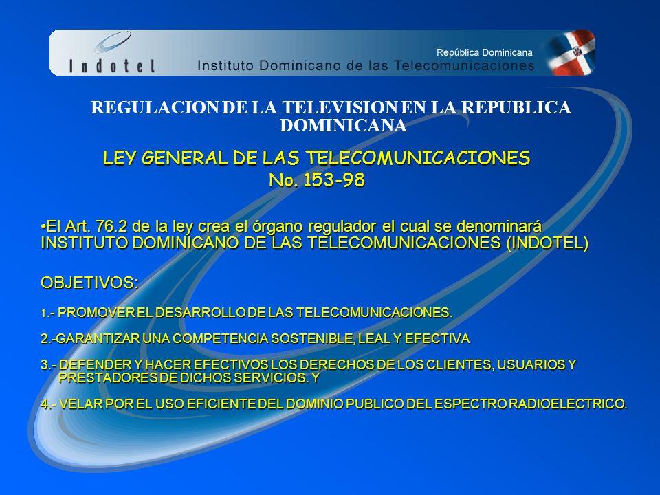 PRIMERA CUMBRE IBEROAMERICANA DE ENTES REGULADORES DE TELEVISION 21-22 FEBRERO, CARTAGENA-COLOMBIA Marco General del Sector de la Televisión y su Regu