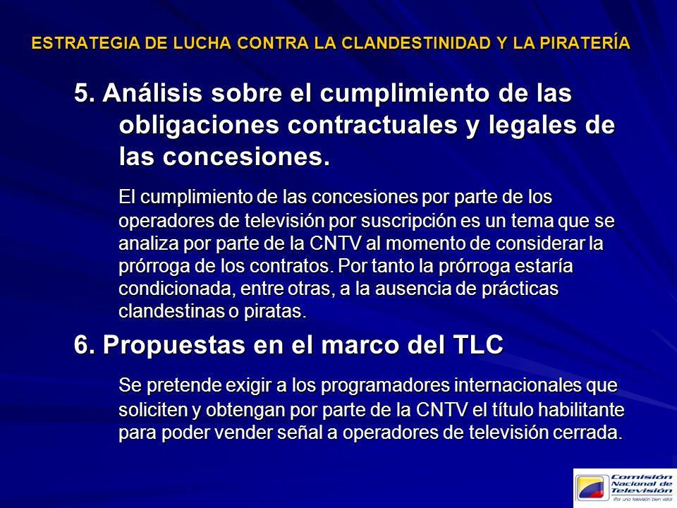 5. Análisis sobre el cumplimiento de las obligaciones contractuales y legales de las concesiones. El cumplimiento de las concesiones por parte de los