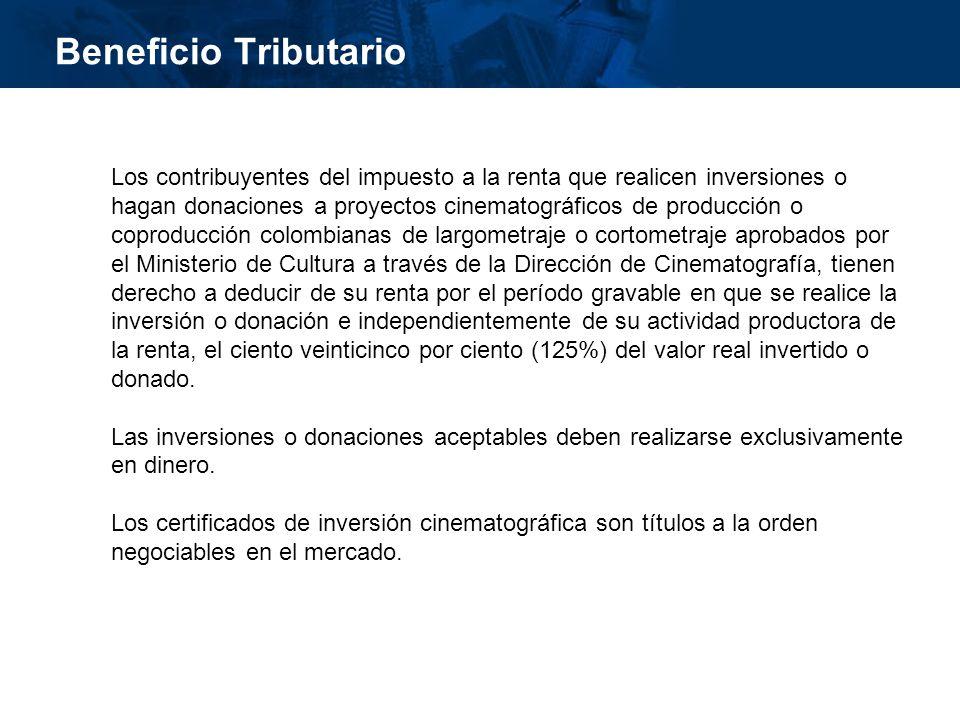 inisterio de Cultura República de Colombia Beneficio Tributario Los contribuyentes del impuesto a la renta que realicen inversiones o hagan donaciones