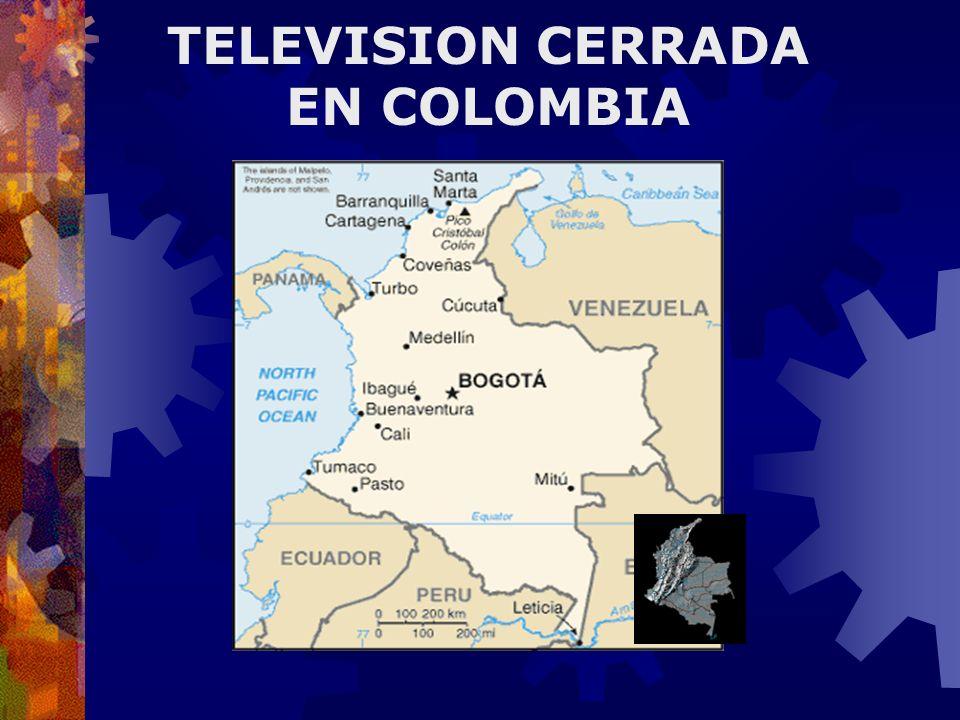 TELEVISION CERRADA EN COLOMBIA