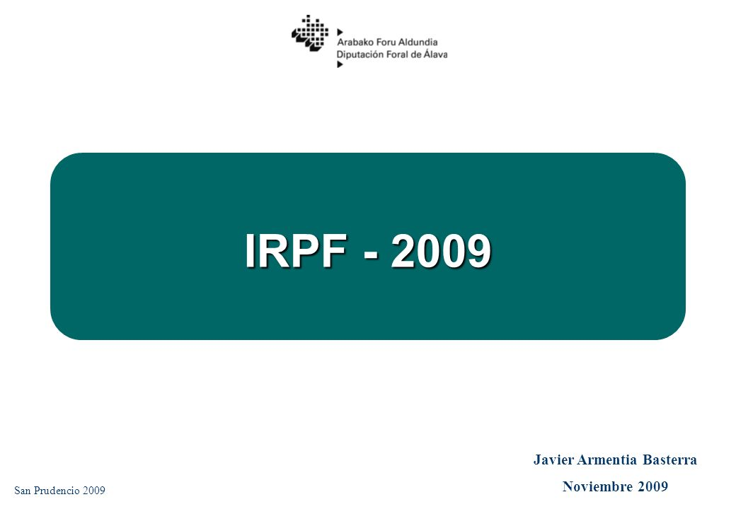 IRPF - 2009 San Prudencio 2009 Javier Armentia Basterra Noviembre 2009